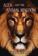 Acea and the Animal Kingdom ebook