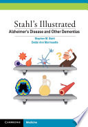 Stahl s Illustrated Alzheimer s Disease and Other Dementias