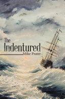 The Indentured