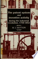 The Patent System And Inventive Activity During The Industrial Revolution 1750 1852
