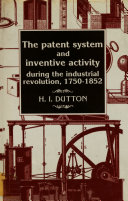 The Patent System and Inventive Activity During the Industrial Revolution, 1750-1852