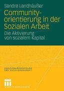 Communityorientierung in der Sozialen Arbeit: Die Aktivierung von ...