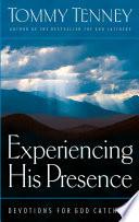 Experiencing His Presence