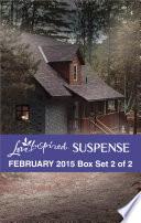 Love Inspired Suspense February 2015   Box Set 2 of 2