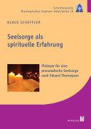 Seelsorge als spirituelle Erfahrung