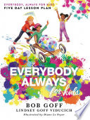 Everybody  Always for Kids Five Day Lesson Plan