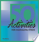 50 Activities for Managing Stress