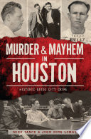 Murder   Mayhem in Houston