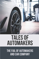Tales Of Automakers
