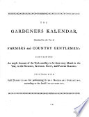 The Complete Farmer: Or, a General Dictionary of Husbandry, in All Its Branches ... To which is Now First Added, the Gardener's Kalendar ... The Second Edition, Corrected and Improved. By a Society of Gentlemen, Members of the Society for the Encouragement of Arts, Manufactures and Commerce