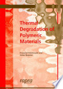 Thermal Degradation of Polymeric Materials Book