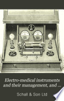 Electro-medical instruments and their management, and illustrated price list of electro-medical apparatus