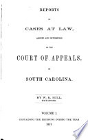 Reports of Cases at Law  Argued and Determined in the Court of Appeals  of South Carolina Book