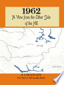 """1962: A View from the Other Side of the Hill"" by P J S Sandhu, Vinay Shankar, G G Dwivedi"