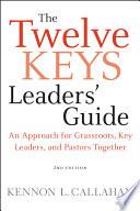 The Twelve Keys Leaders  Guide
