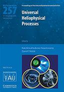 Universal Heliophysical Processes  IAU S257  Book