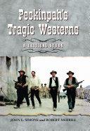 PeckinpahÕs Tragic Westerns