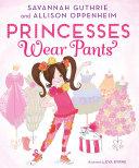 Princesses Wear Pants Pdf/ePub eBook