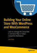 Building Your Online Store With WordPress and WooCommerce
