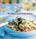 The Wine Lover Cooks Italian [Pdf/ePub] eBook