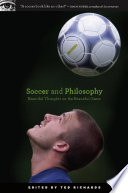 """Soccer and Philosophy: Beautiful Thoughts on the Beautiful Game"" by Ted Richards"