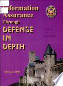Information Assurance Through DEFENSE IN DEPTH