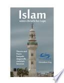 Islam unter christlicher Lupe – Theorie und Praxis kompakt dargestellt, christlich bewertet