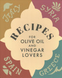 Recipes for Olive Oil and Vinegar Lovers Boxed Set