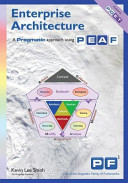 Enterprise Architecture   A Pragmatic Approach Using PEAF