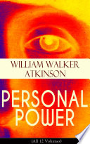 PERSONAL POWER  All 12 Volumes