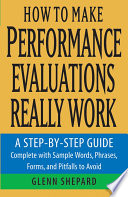 How to Make Performance Evaluations Really Work