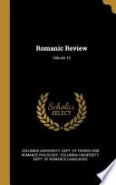 Romanic Review; Volume 13