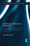 Architectures of Economic Subjectivity