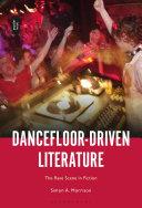 Dancefloor Driven Literature