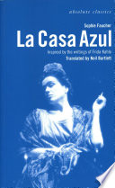 La Casa Azul  Inspired by the writings of Frida Kahlo Book
