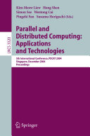 Parallel and Distributed Computing  Applications and Technologies