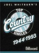 Joel Whitburn s Top Country Singles  1944 1993