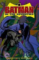 Batman in the Seventies