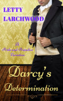 Darcy's Determination – A Pride and Prejudice Variation