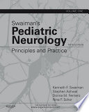 """Swaiman's Pediatric Neurology E-Book: Principles and Practice"" by Kenneth F. Swaiman, Stephen Ashwal, Donna M Ferriero, Nina F Schor"