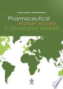 """Pharmaceutical Market Access in Developed Markets"" by Güvenç Koçkaya, Albert Wertheimer"