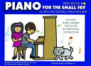 Piano for the Small Fry Prep Book 1-B