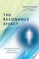 The Resonance Effect