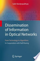 Dissemination of Information in Optical Networks