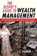 The Despot s Guide to Wealth Management