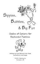 Sippies, Bubbles & Big Fun