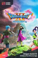 Dragon Quest XI: Echoes of an Elusive Age - Strategy Guide [Pdf/ePub] eBook
