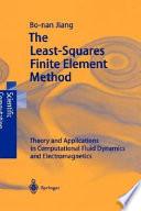The Least Squares Finite Element Method
