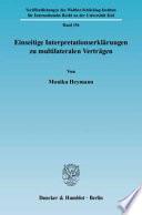 Einseitige Interpretationserklärungen zu multilateralen Verträgen
