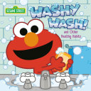 Washy Wash! And Other Healthy Habits (Sesame Street)